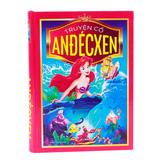 Kho tàng 58 truyện cổ tích tuyệt vời của Andecxen