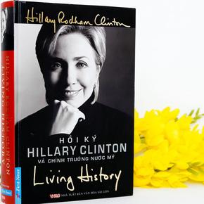 Cuốn hồi ký đặc biệt & hấp dẫn của Hillary Clinton
