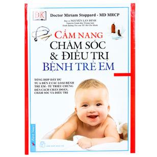 Cẩm Nang Chăm Sóc & Điều Trị Bệnh Trẻ Em