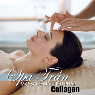 Massage mặt liệu pháp Collagen phục hồi vẻ đẹp tại Spa Trần