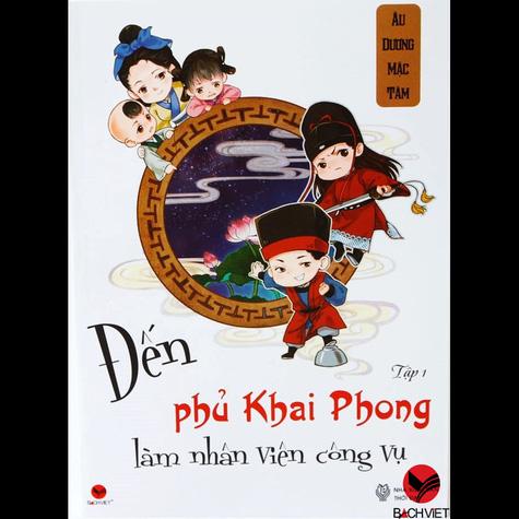 Đến phủ Khai Phong làm nhân viên công vụ – Tập 1