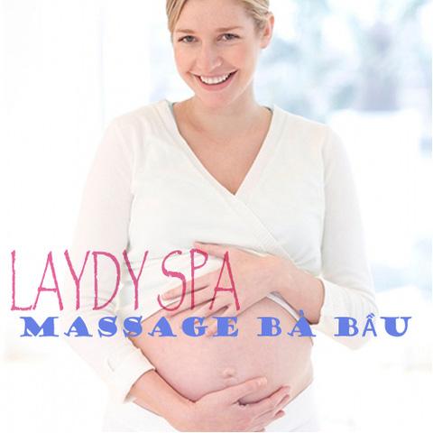 Massage Bà Bầu + Chăm Sóc Da Mặt Tốt Cho Mẹ khỏe Cho Con tại Laydy Spa