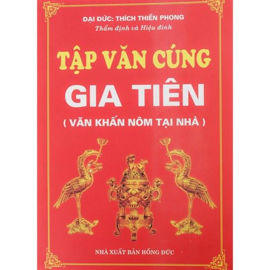 Tập văn cúng gia tiên + Thọ mai gia lễ - phong tục dân gian về cưới hỏi ma chay của người Việt Nam. Chỉ với 47.000đ