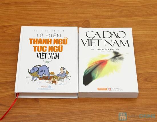 Ca dao và Từ điển thành ngữ tục ngữ Việt Nam – Gìn giữ vốn dân tộc. Chỉ với 102.000đ. - 1