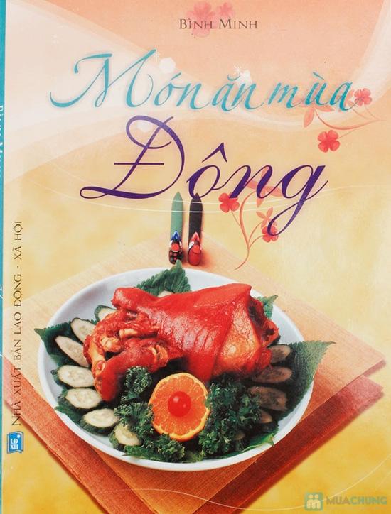Món ăn mùa xuân + Món ăn mùa thu + Món ăn mùa đông. Chỉ với 75.000đ - 8