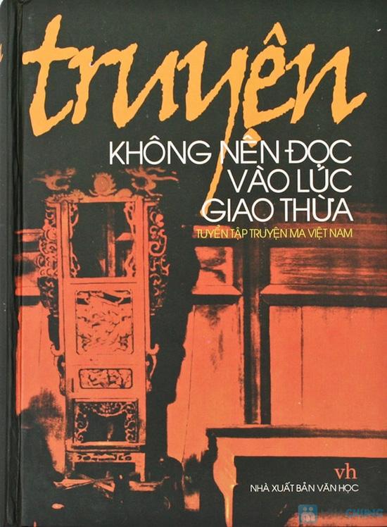 Truyện không nên đọc vào lúc giao thừa (tuyển tập truyện ma Việt Nam). Chỉ với 72.000đ - 1