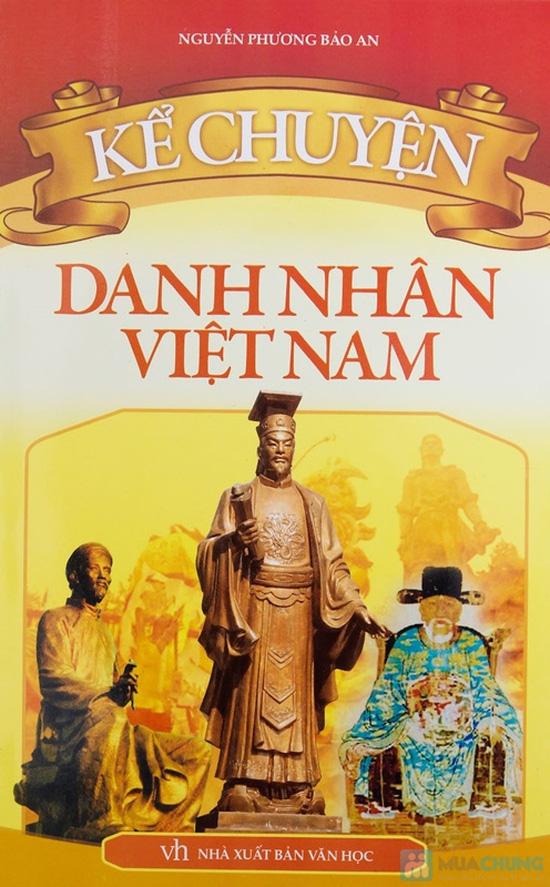 Kể chuyện gương hiếu thảo + Danh nhân thế giới + Danh nhân Việt Nam. Chỉ với 76.000đ - 4