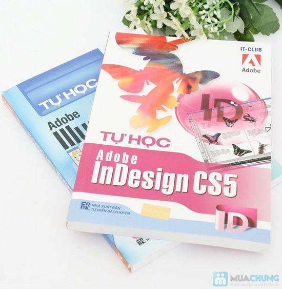 Tự học Adobe Illustrator CS5 + Tự học Adobe InDesign CS5. Chỉ với 64.000đ - 8
