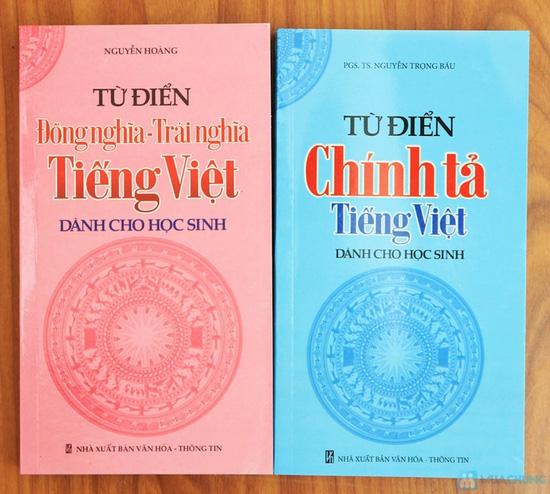 Từ điển tiếng Việt + Từ điển đồng nghĩa - Trái nghĩa tiếng Việt + Từ điển chính tả tiếng Việt. Chỉ với 58.000đ - 2