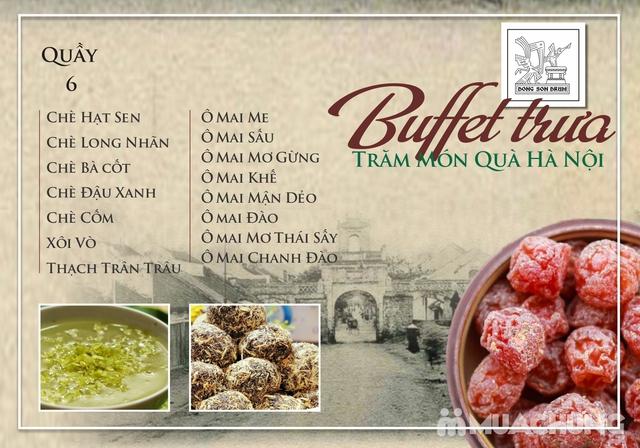 Thưởng thức Buffet trưa Quà Hà Nội hương vị đặc sắc tại DONG SON DRUM - RESTAURANTThưởng thức Buffet trưa Trăm món Quà Hà Nội hương vị đặc s - 6