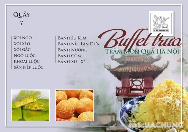 Thưởng thức Buffet trưa Quà Hà Nội hương vị đặc sắc tại DONG SON DRUM - RESTAURANTThưởng thức Buffet trưa Trăm món Quà Hà Nội hương vị đặc s - 7