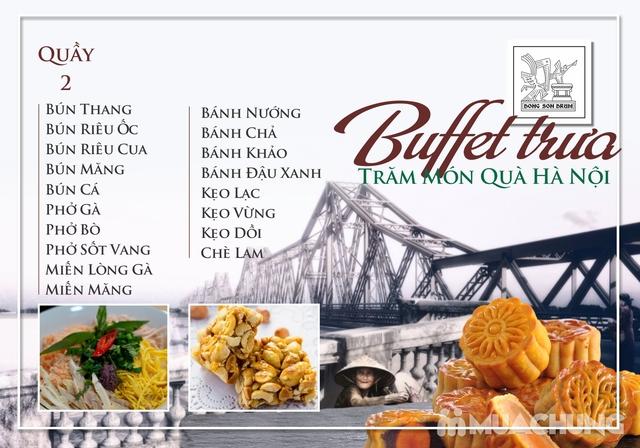 Thưởng thức Buffet trưa Quà Hà Nội hương vị đặc sắc tại DONG SON DRUM - RESTAURANTThưởng thức Buffet trưa Trăm món Quà Hà Nội hương vị đặc s - 2