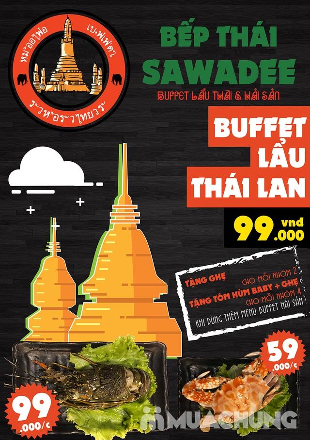 [Chỉ 79k] Buffet Lẩu ngon tuyệt đỉnh tại Bếp Thái Sawadee - Tại 02 Cơ sở - 5